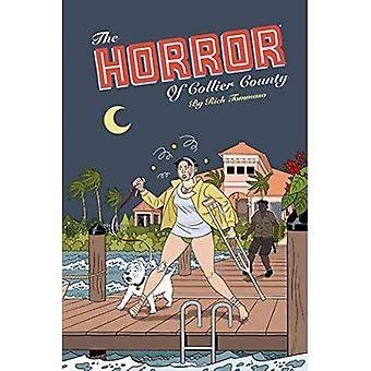 Horror Of Collier County, The (20th Anniversary Edition)