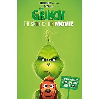 The Grinch - The Story of the Movie - Movie tie-in by The Grinch - The S