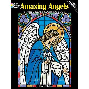 Amazing Angels Stained Glass Coloring Book by John Green - 9780486480