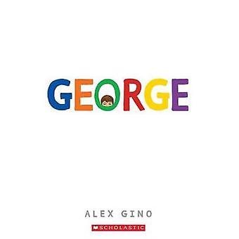 George by Alex Gino - 9780545812573 Book