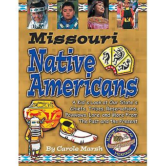 Missouri Indians (Paperback) by Carole Marsh - Gallopade Internationa