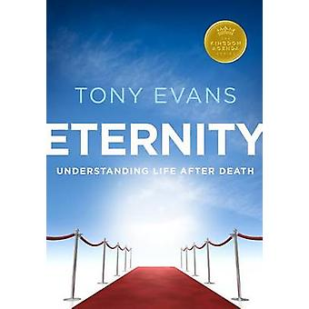 Eternity - Understanding Life After Death by Tony Evans - 978080241388