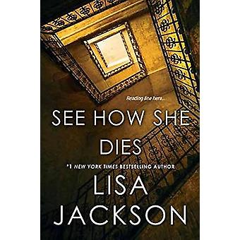 See How She Dies by Lisa Jackson - 9781496708267 Book