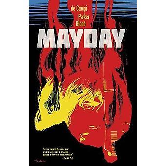Mayday by Alex De Campi - Tony Parker - Blond - 9781534301573 Book