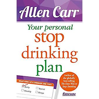 Your Personal Stop Drinking Plan by Allen Carr - 9781784284534 Book