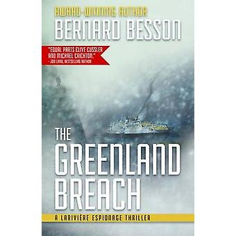 The Greenland Breach by Bernard Besson - Julie Rose - 9781939474131 B