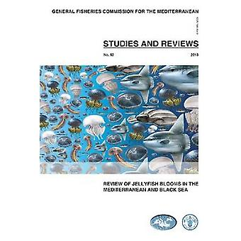 Review of Jellyfish Blooms in the Mediterranean and Black Sea by Food