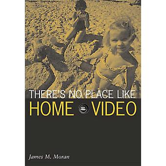 There's No Place Like Home Video by James M. Moran - 9780816638017 Bo