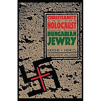 Kristinusko ja juutalaisten kansan murha Unkarin juutalaisuuden