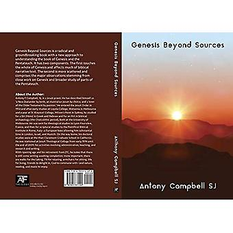 Genesis Beyond Sources: Hard Cover