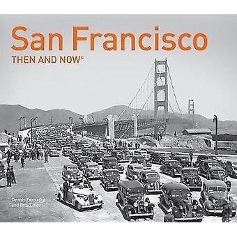 San Francisco, damals und heute kompakt von Dennis Evanosky - 9781911595588
