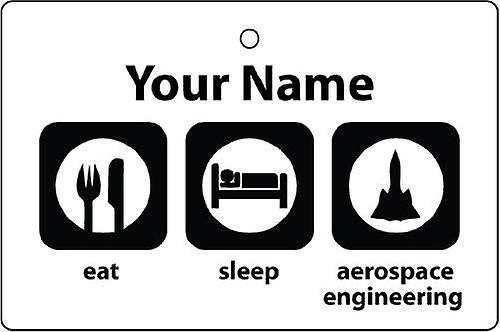 Personalised Eat Sleep Aerospace Engineering Car Air Freshener