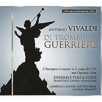 Vivaldi / Ensemble Pian & Forte / Livorno / Cassone - Di Trombe Guerriere - 2 trompeter koncert i C [CD] USA import