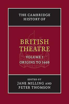 Cambridge History of British Theatre 3 Volume Paperback Set by Jane Milling