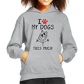I Love My Dogs This Much Kid's Hooded Sweatshirt