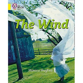 The Wind - Band 03/Yellow by Monica Hughes - Cliff Moon - Collins Big