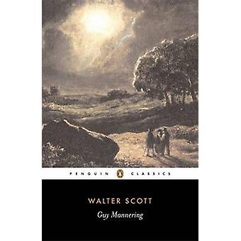 Guy Mannering por Sir Walter Scott - Jane Milgate - waldir gomes - Cl