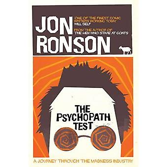 The Psychopath Test - A Journey Through the Madness Industry (Main Mar