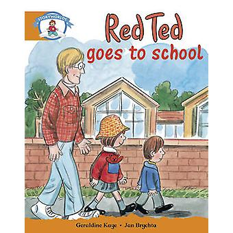 Literacy Edition Storyworlds Stage 4 - Our World - Red Ted Goes to Sc