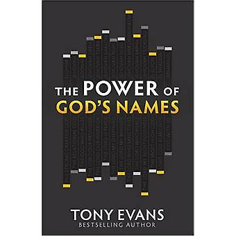 The Power of God's Names - *Discover His Character * Experience His St