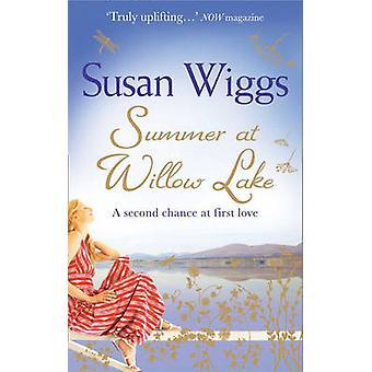 Sommar vid Willow Lake (Lakeshore Chronicles - bok 1) av Susan Wi