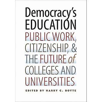 Demokratins utbildning - offentliga arbete - medborgarskap- och framtid