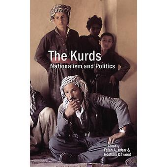 The Kurds - Nationalism and Politics (annotated edition) by Faleh A. J