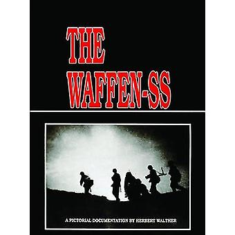 The Waffen-SS by Herbert Walther - 9780887402043 Book