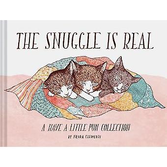 De Snuggle Is echte - A hebben een beetje woordspeling-collectie door de Snuggle Is