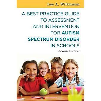 Un Guide des meilleures pratiques d'évaluation et d'Intervention pour l'autisme et A