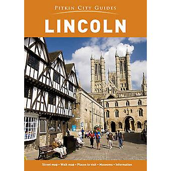Lincoln City Guide by Pitkin - 9781841656410 Book