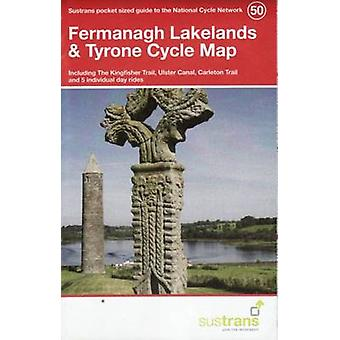Fermanagh Lakelands & Tyrone Cycle Map 50 - Including the Kingfisher T