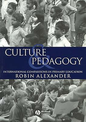 Culture and Pedagogy - International Comparisons in Primary Education