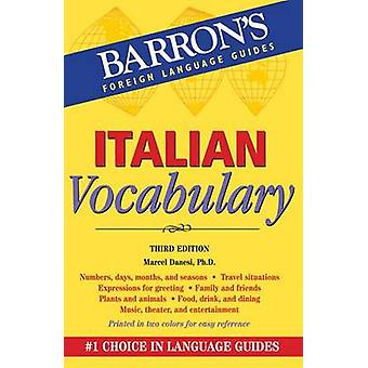 Italian Vocabulary (3rd Revised edition) by Marcel Danesi - 978076414