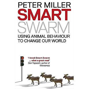 Enxame inteligente: Usando o comportamento Animal para organizar nosso mundo