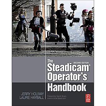The Steadicam Operator's Handbook