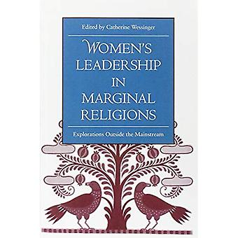 Women's Leadership in Margina Pb: Explorations Outside the Mainstream