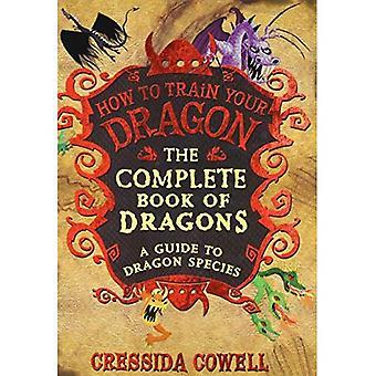 Den kompletta boken av drakar: (en Guide till Dragon arter)