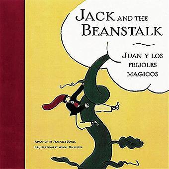 Jack y las habichuelas mágicas/Juan Y Lof Frijoles Majicos: Inglés/Español (Cuentos bilingües)