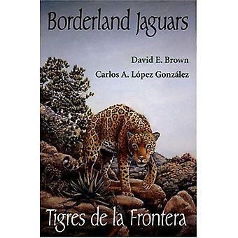 Borderland Jaguars: Tigres de Le Frontera