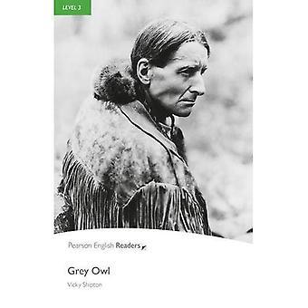 Grey Owl: Level 3 (Penguin Readers (Graded Readers))
