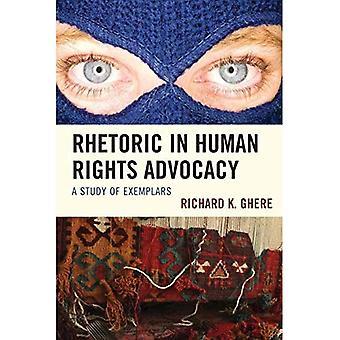 Rhétorique dans la défense des droits de l'homme: une étude des exemplaires