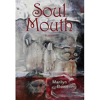 Soul Mouth: Poems