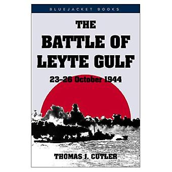 Battle of Leyte Gulf: 23-26 October 1944 (Bluejacket Books): 23-26 October 1944 (Bluejacket Books)