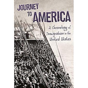Journey to America: A Chronology of Immigration in the 1900s (U.S. Immigration in the 1900s)