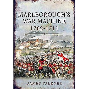 Marlborough Kriegsmaschine 1702-1711