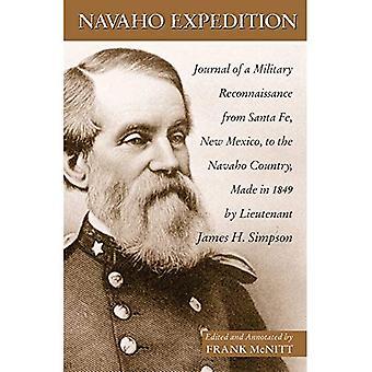 Expedição Navajo: Diário de um militar de reconhecimento de Santa Fé, Novo México, o país de Navajo, feito em 1849