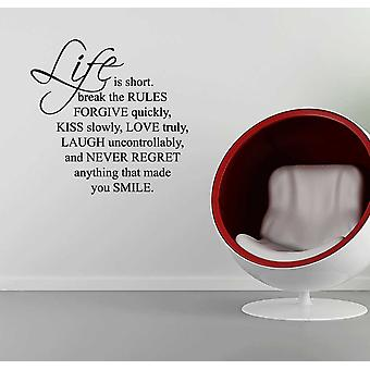 Life is Short Wall Sticker Quote