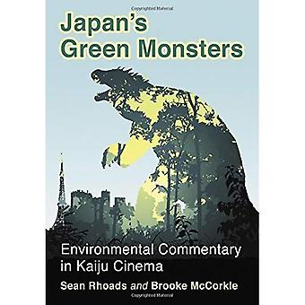 Japan's Green Monsters: Environmental Commentary in Kaiju Cinema