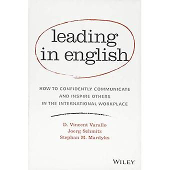Leading in English: How to� Confidently Communicate and� Inspire Others in the International Workplace